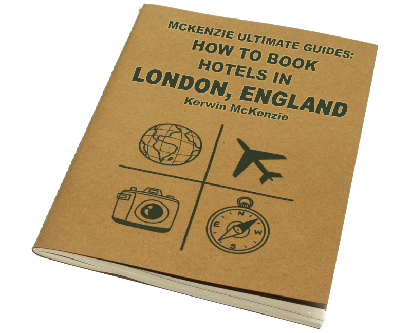 McKenzie Ultimate Guides: How TO Book Hotels in london, England