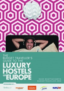 The Budget Traveller's Guide To The Luxury Hostels of Europe