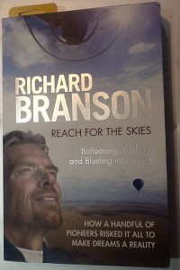 Richard Branson - Reach For The Skies