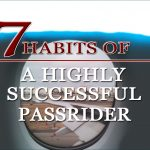 7 Habits of A Highly Successful Passrider