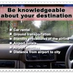 7. Be knowledgeable about your destination
