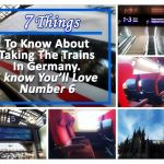 7 Things to Know About Taking The Trains in Germany. I Know You'll Love Number 6