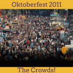 Oktoberfest 2011 The Crowds