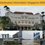 Destination Information: Singapore (SIN)