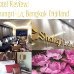 Hotel Review:Shangri-La Bangkok, Thailand