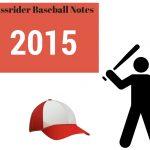 Passrider Baseball Notes - 2015