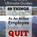 89 Things To Do As An Airline Employee Before You Quit: Chapter 81
