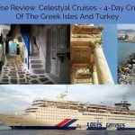 Cruise Review: Celestyal Cruises 4-day Greek Isles Cruise and Turkey