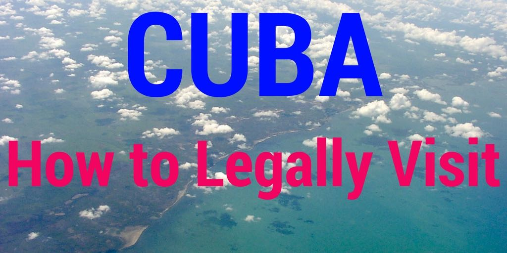 Cuba - How to legally visit