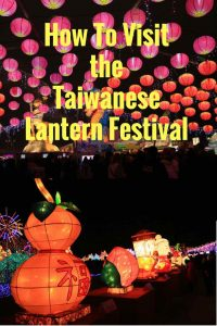 How To Get Visit The Taiwanese Lantern Festival