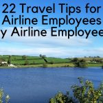 22 Travel Tips for Airline Employees By Airline Employees