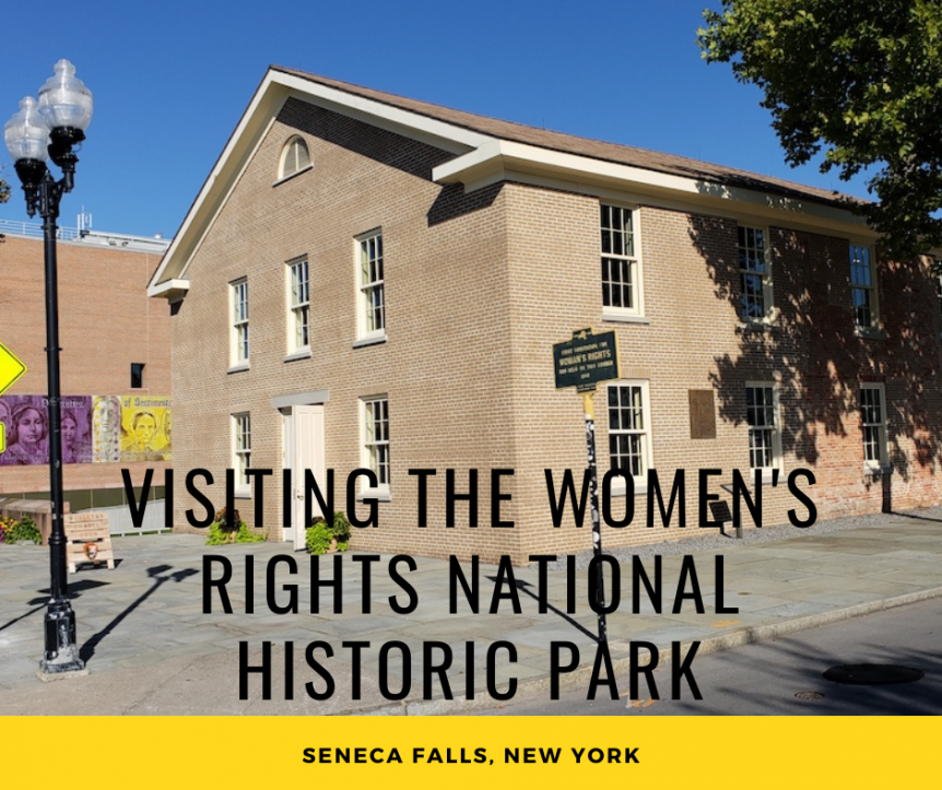 Visiting The Women's Rights National Historic Park in Seneca Falls, NY