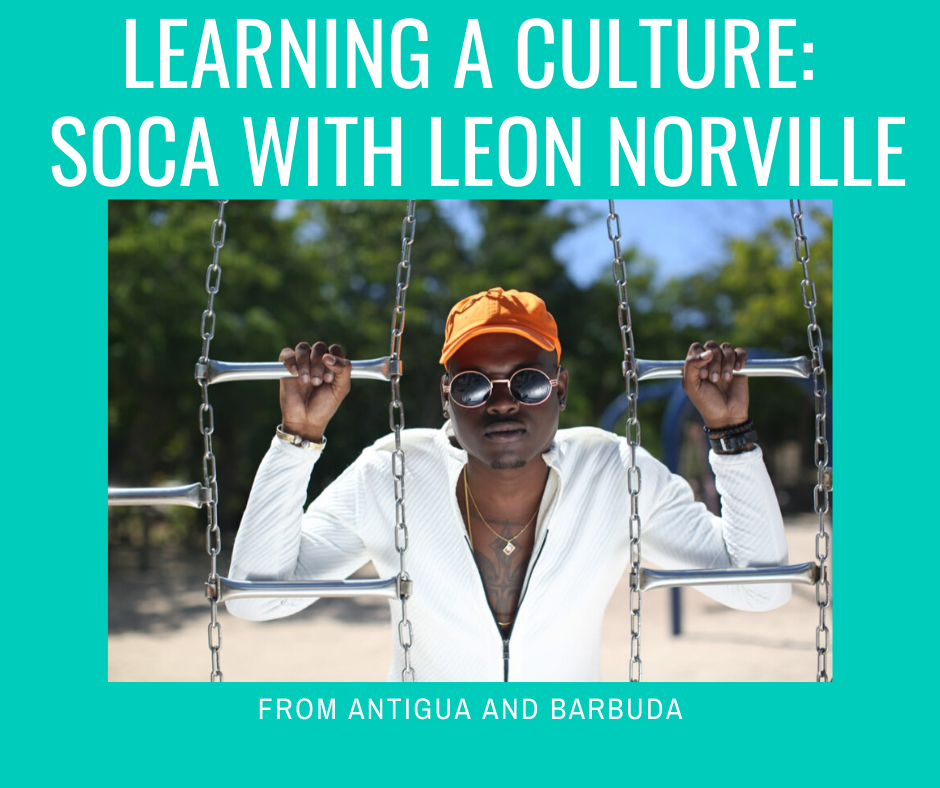 Learning A Culture: Soca with Leon Norville