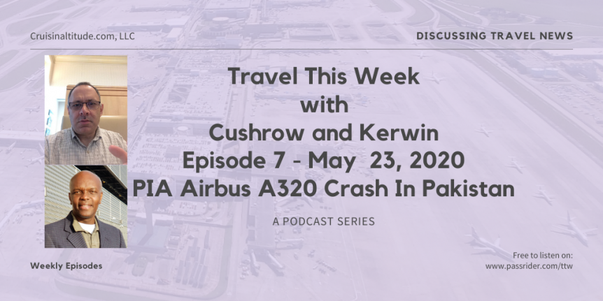 Travel This Week with Cushrow and Kerwin Episode 7