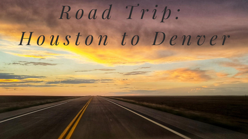 road trip houston to denver