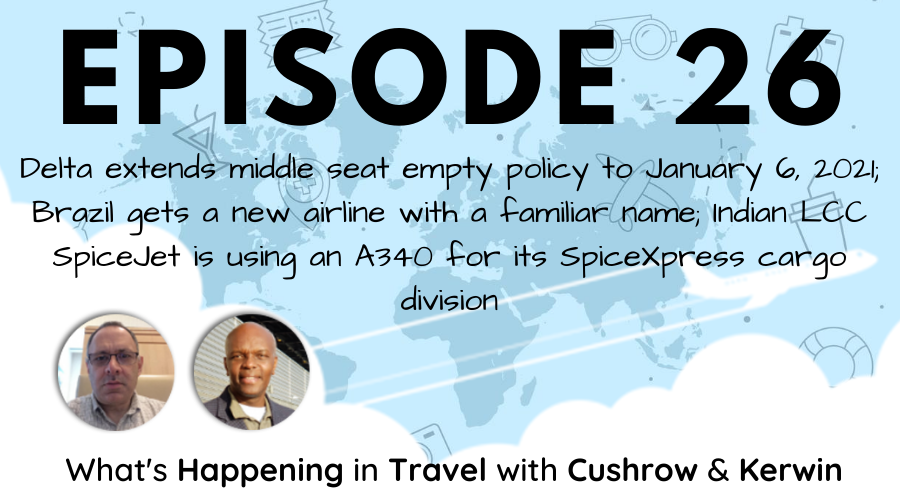 Episode 26: What's Happening in Travel