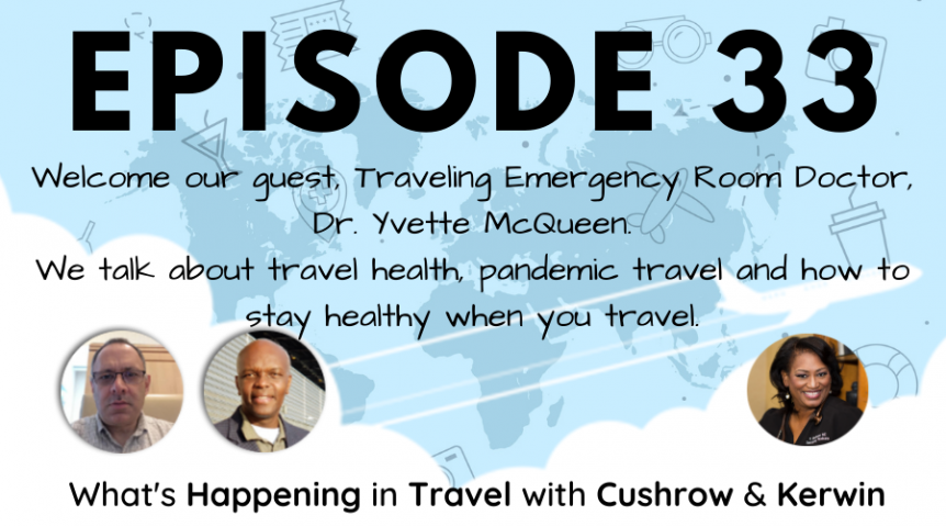 Episode 33: What's Happening in Travel with Dr. Yvette McQueen