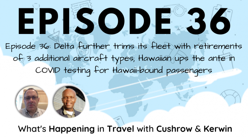 Episode 36: What's Happening in Travel