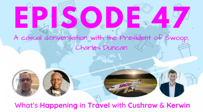 Episode 47: What's Happening in Travel