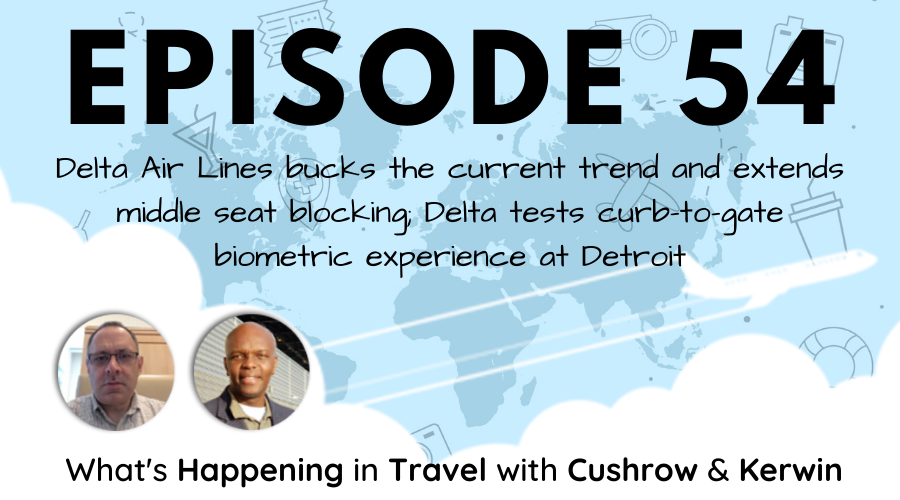 Episode 54: What's Happening in Travel