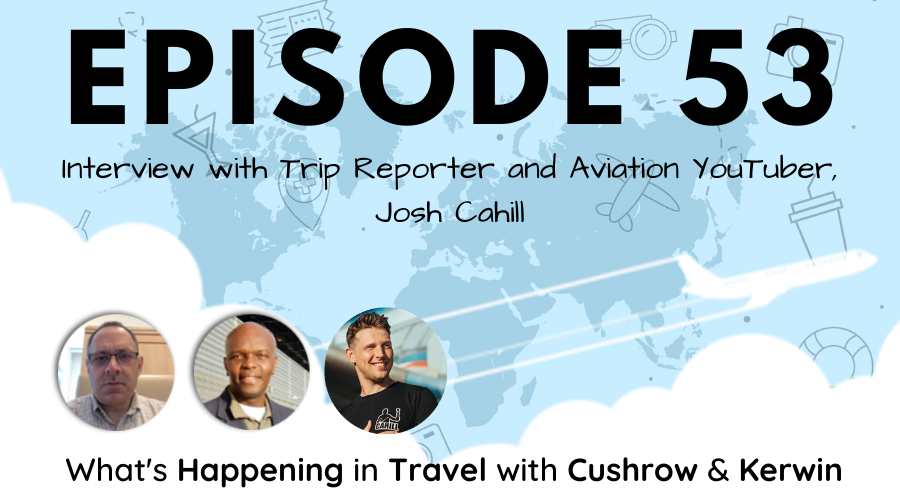 Episode 53: What's Happening in Travel