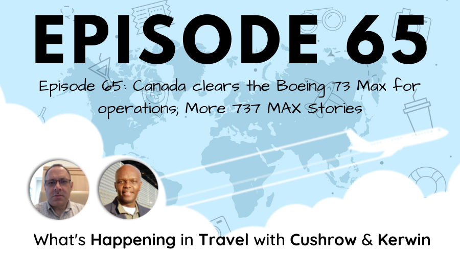Episode 65: What's Happening in Travel