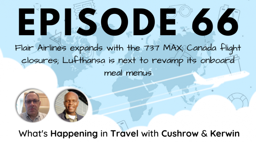 Episode 66: What's Happening in Travel