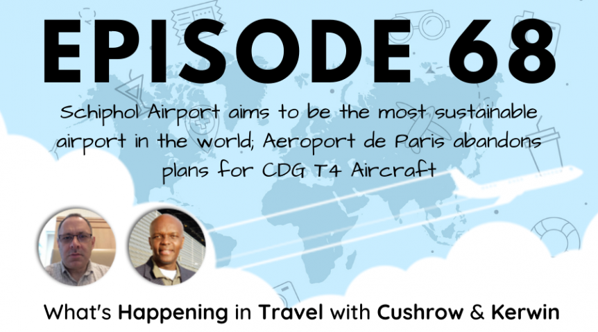 Episode 68: What's Happening in Travel