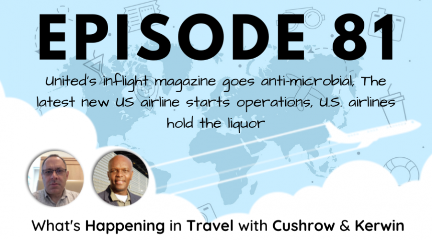 Episode 81: What's Happening in Travel